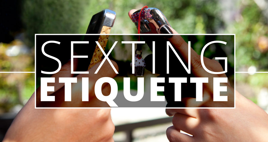 Sexting Etiquette Everyone Should Know