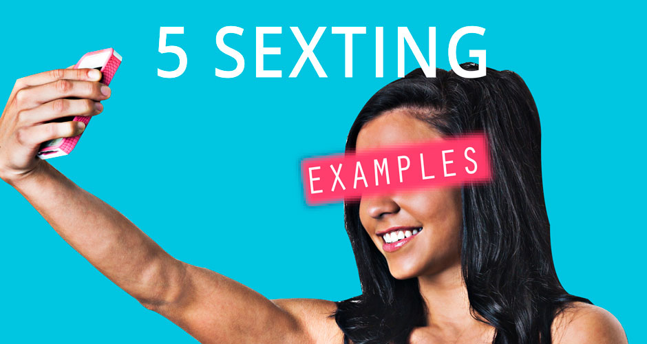 5 Winning Sexting Examples You Can Use Right Now